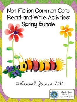 Non-Fiction Common Core Close Reading and Writing: Spring Bundle