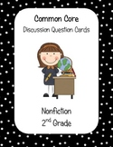Common Core Nonfiction Discussion Cards 2nd Grade
