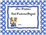 Common Core Nonfiction Informational Text Features Project