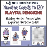 Common Core: Number Cards to 120, Playful Penguins w/Activities