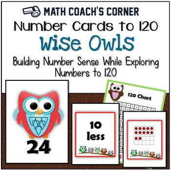 Number Sense: Number Cards to 120, Wise Owls w/Activities