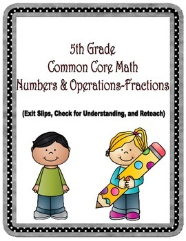 Common Core Number-Operations- Fractions