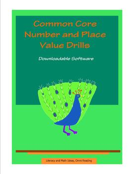 Common Core Number & Place Value Identification Drills (Downloadable Software)