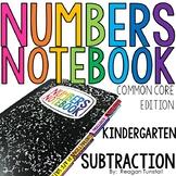 Common Core Numbers Notebook Subtraction Kindergarten