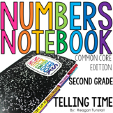 Common Core Numbers Notebook Telling Time Second Grade