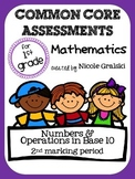 Common Core Numbers & Operations in Base 10 Assessments - 2nd Marking Period