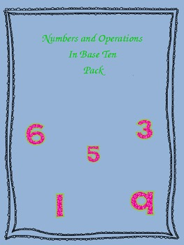 Common Core - Numbers and Operations In Base Ten Pack