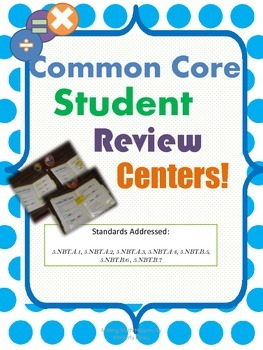 Common Core Math: Numbers and Operations in Base Ten Review Center