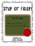 Common Core (OA7) True or False