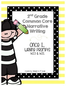 "Common Core ""Once I...."" Narrative Writing"