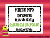 Common Core Operations and Algebraic Thinking Addition and Subtraction