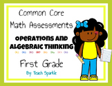 Common Core Operations and Algebraic Thinking First Grade Math Assessments (OA)
