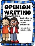 Common Core Opinion Writing -Beginning to cite textual evidence