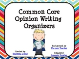 Common Core Opinion Writing Organizer