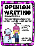 Common Core Opinion Writing -Winter -Beginning to cite textual evidence