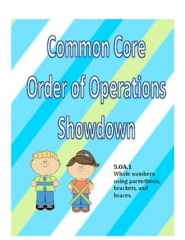 Common Core Order of Operations Showdown 5.OA.1