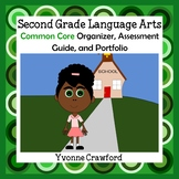 Common Core Organizer, Assessment Guide & Portfolio 2nd Grade Literacy & Writing