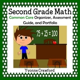 Common Core Organizer, Assessment Guide and Portfolio - Second Grade Math