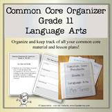 Common Core Organizer and Planner -  Eleventh Grade ELA