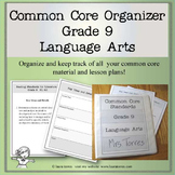 Common Core Organizer and Planner- Ninth Grade ELA
