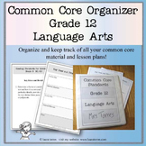 Common Core Organizer and Planner - Twelfth Grade ELA