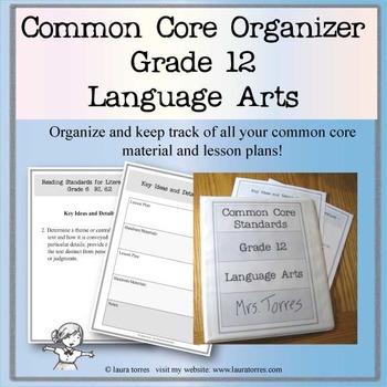 Common Core Organizer and Planner - Twelfth Grade ELA