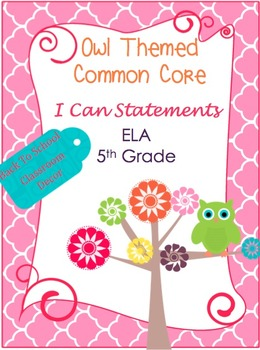 """Common Core Owl Themed """"I Can Statements"""" 5th Grade"""