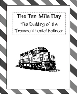 Common Core/PARCC Writing Prompt:  Building the Transcontinental Railroad