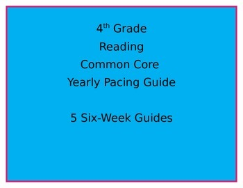 Common Core Pacing Guide-4th Grade Reading