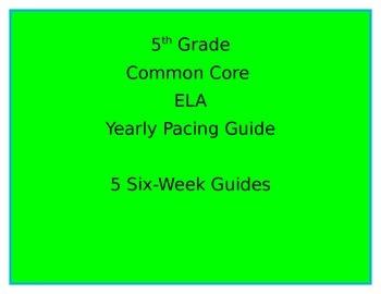 Common Core Pacing Guide-5th Grade ELA