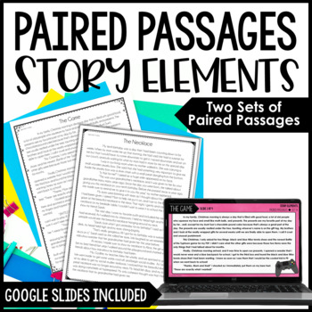 Paired Passages | Comparing Story Elements in the Same Genre