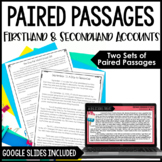 Paired Passages - Firsthand and Secondhand Accounts with D