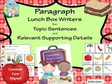 Common Core Paragraph Writing: {Lunch Box Writers Topic Sentences}