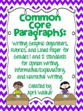 Common Core Paragraphs Opinion, Informative, and Narrative Writing Grades 1-2