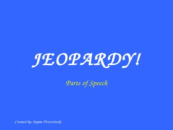 Common Core Parts of Speech Jeopardy Game