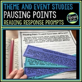 """Pausing Points"" Response to Reading Prompts:  Theme and Event Studies"