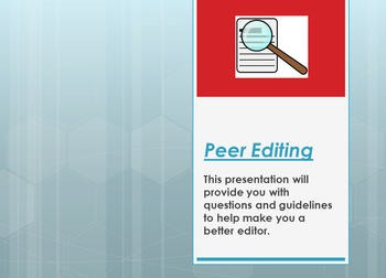 Peer Editing Essays: PowerPoint Presentation Guide