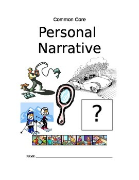 Common Core Personal Narrative Resource Packet
