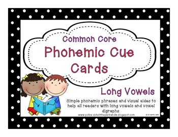 Common Core Phonic Cue Cards for Long Vowels and Vowel Digraphs