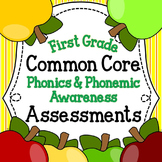 Common Core Phonics & Phonemic Awareness Assessments for First Grade