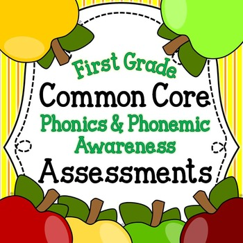 Common Core Phonics & Phonemic Awareness Assessments for F