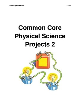 Common Core Physical Science Projects Part 2