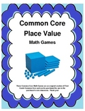 Common Core Place Value Games