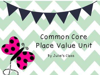 Common Core Place Value Unit