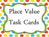 Common Core Place Value and Numeration Task Cards