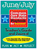 Common Core Playbook for Success: JUNE/JULY Teacher's Guide & Journal