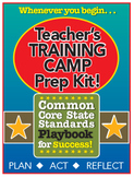 Common Core Playbook for Success: Teacher's TRAINING CAMP