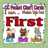 Common Core Pocket Chart Cards for First Grade (I can . . )  Modern Font