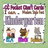 Common Core Pocket Chart Cards for Kindergarten (I can ) Modern Font