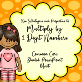 4th Grade Multiply by 1-Digit Numbers, Guided PowerPoint Unit, Common Core
